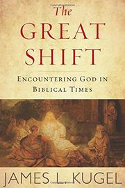 THE GREAT SHIFT by James L. Kugel