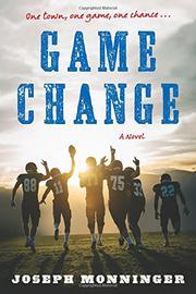 GAME CHANGE by Joseph Monninger