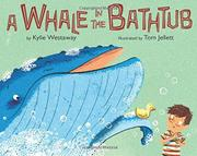 A WHALE IN THE BATHTUB by Kylie Westaway