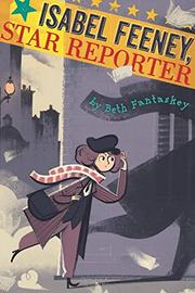 ISABEL FEENEY, STAR REPORTER by Beth Fantaskey