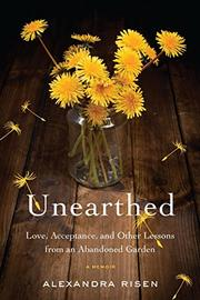UNEARTHED by Alexandra Risen
