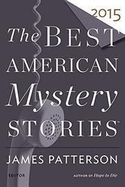 THE BEST AMERICAN MYSTERY STORIES 2015 by James Patterson