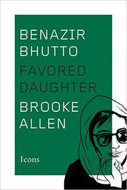BENAZIR BHUTTO by Brooke Allen