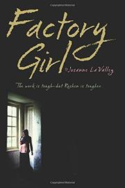 FACTORY GIRL by Josanne La Valley