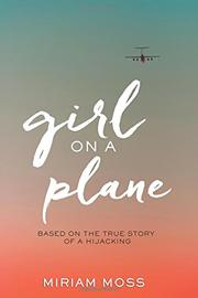 GIRL ON A PLANE by Miriam Moss