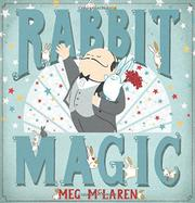 RABBIT MAGIC by Meg McLaren