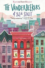 THE VANDERBEEKERS OF 141ST STREET by Karina  Glaser