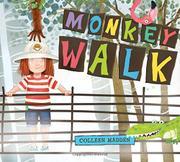 MONKEY WALK by Colleen Madden