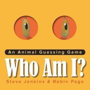 WHO AM I? by Steve Jenkins