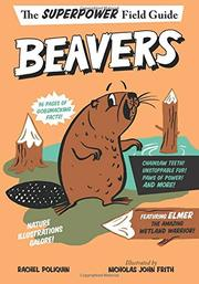 BEAVERS by Rachel Poliquin