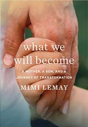 WHAT WE WILL BECOME by Mimi Lemay
