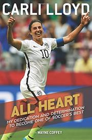 ALL HEART by Carli Lloyd