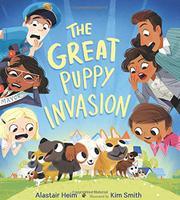 THE GREAT PUPPY INVASION by Alastair Heim