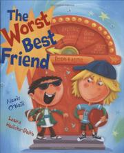 THE WORST BEST FRIEND by Alexis O'Neill
