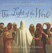 THE LIGHT OF THE WORLD by Katherine Paterson