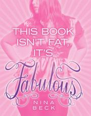 Cover art for THIS BOOK ISN'T FAT, IT'S FABULOUS