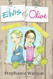 ELVIS & OLIVE by Stephanie Watson