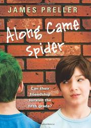 ALONG CAME SPIDER by James Preller