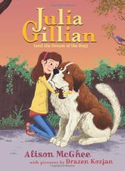 JULIA GILLIAN (AND THE DREAM OF THE DOG) by Alison McGhee