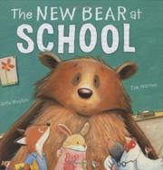 Book Cover for THE NEW BEAR AT SCHOOL