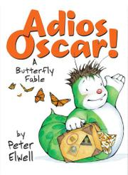 ADIOS OSCAR! by Peter Elwell