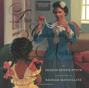 THE GRANDDAUGHTER NECKLACE by Sharon Dennis Wyeth