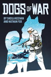 DOGS OF WAR by Sheila Keenan