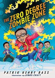 THE ZERO DEGREE ZOMBIE ZONE by Patrik Henry Bass