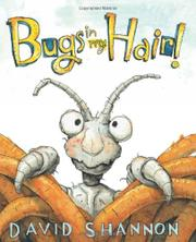 BUGS IN MY HAIR! by David Shannon