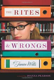 THE RITES & WRONGS OF JANICE WILLS by Joanna Pearson