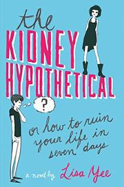 THE KIDNEY HYPOTHETICAL by Lisa Yee