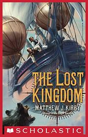 THE LOST KINGDOM by Matthew J. Kirby