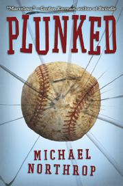 PLUNKED by Michael Northrop