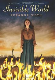INVISIBLE WORLD by Suzanne Weyn