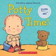 POTTY TIME! by Caroline Jayne Church