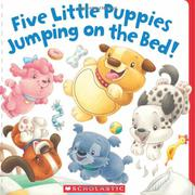 FIVE LITTLE PUPPIES JUMPING ON THE BED by Lily Karr