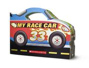 MY RACE CAR by Ace Landers