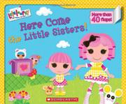 HERE COME THE LITTLE SISTERS! by Lauren Cecil