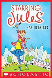 STARRING JULES (AS HERSELF) by Beth Ain
