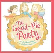 THE GOOD-PIE PARTY by Liz Garton Scanlon