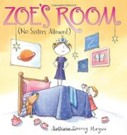 ZOE'S ROOM (NO SISTERS ALLOWED) by Bethanie Deeney Murguia