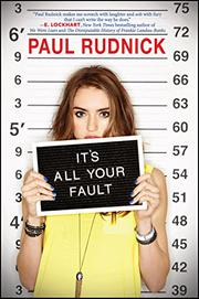 IT'S ALL YOUR FAULT by Paul Rudnick