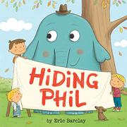 HIDING PHIL by Eric Barclay