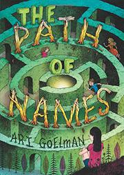 THE PATH OF NAMES by Ari Goelman