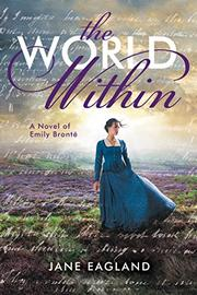 THE WORLD WITHIN by Jane Eagland