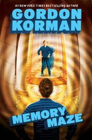 MEMORY MAZE by Gordon Korman