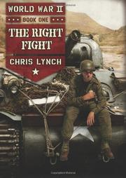 THE RIGHT FIGHT by Chris Lynch
