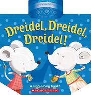 DREIDEL, DREIDEL, DREIDEL! by Shahar Kober
