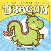 MY LUCKY LITTLE DRAGON by Joyce Wan