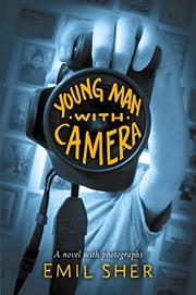 YOUNG MAN WITH CAMERA by Emil Sher